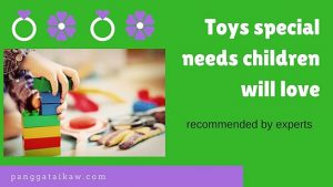 Toys special needs children will love