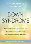 Down Syndrome- parent's guide