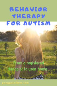 Behavior therapy for autism