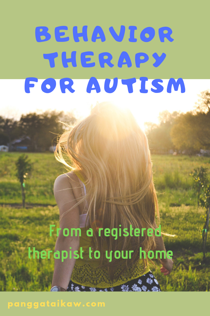 Behavior therapy for Autism-from a registered therapist to your home