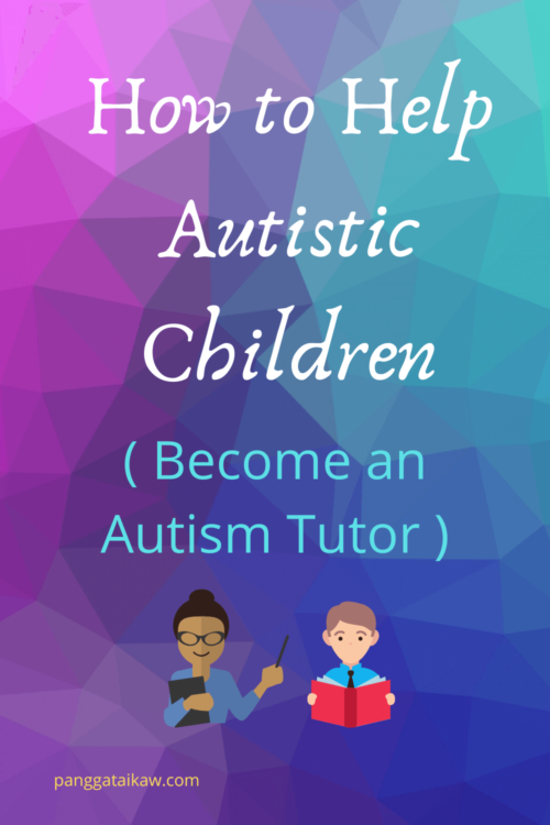 How to Help Autistic Children ( Become an Autism Tutor )