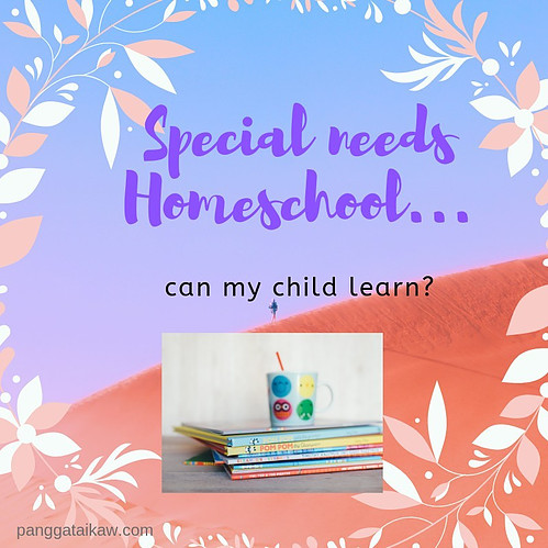 Special Needs Homeschool….Can My Child Learn?