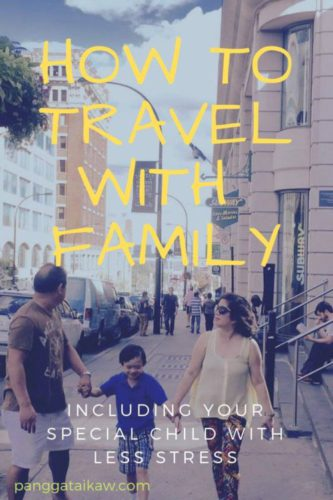 How to Travel with Family including your  Special Child ( with Less Stress )