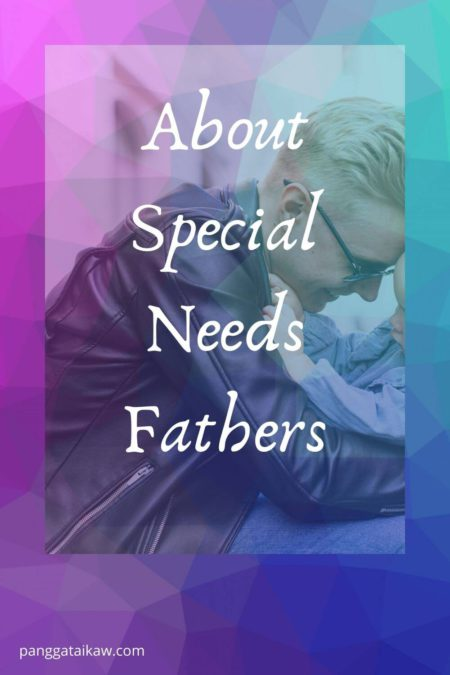 About Special Needs Fathers