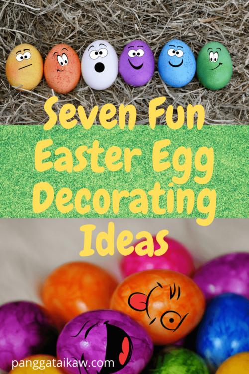 Seven Fun Easter Egg Decorating Ideas