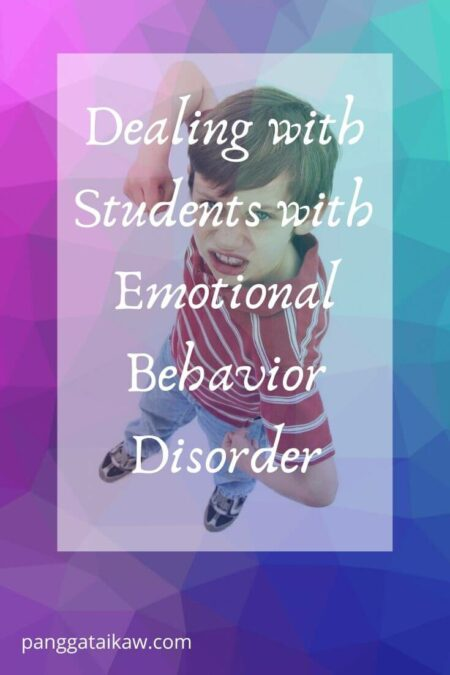 Dealing with Students with Emotional Behavior Disorder