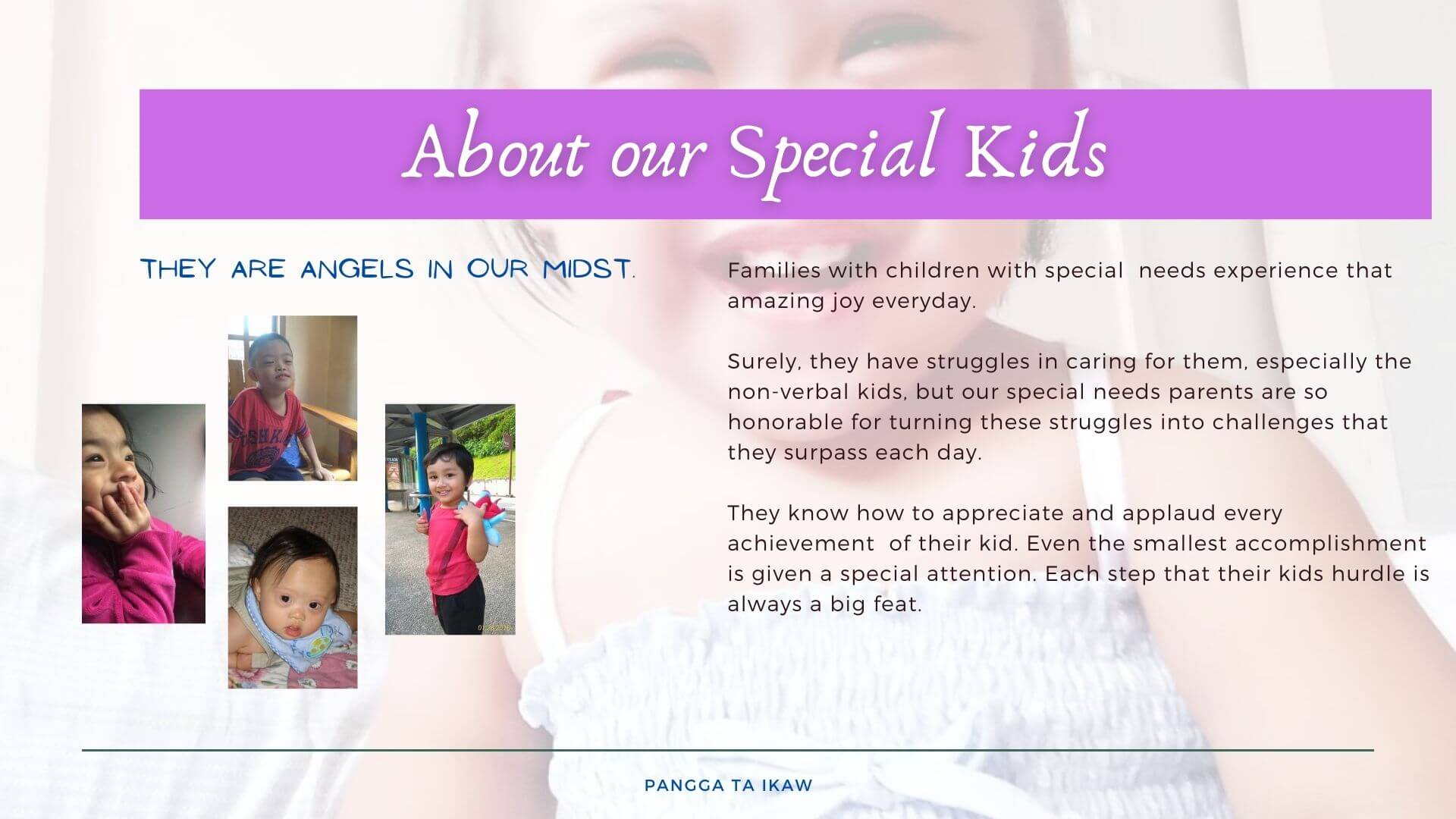 About our special kids, Pangga ta ikaw