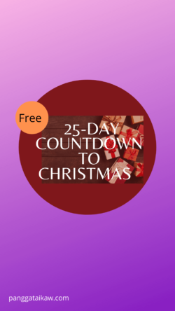 Pangga ta ikaw free resources, 25- day Countdown to Christmas activities