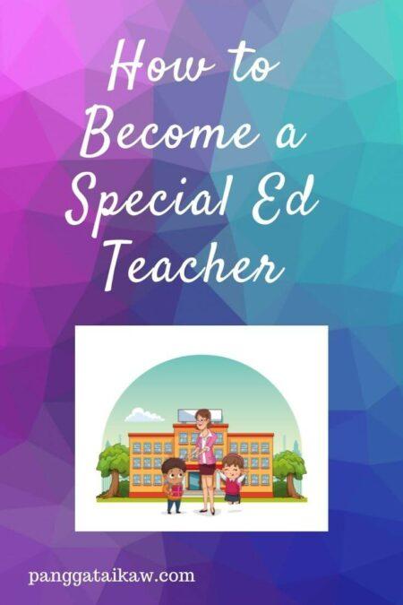 How to Become a Special Ed teacher